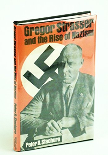 9780049430273: Gregor Strasser and the Rise of Nazism