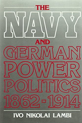 9780049430358: The Navy and German Power Politics, 1862-1914