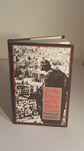 9780049430365: In the Ruins of the Reich