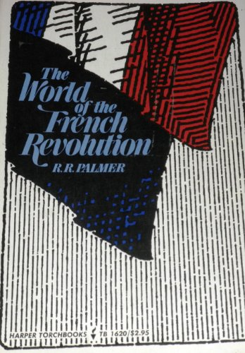 9780049440104: World of the French Revolution (Great revolutions series, 2)