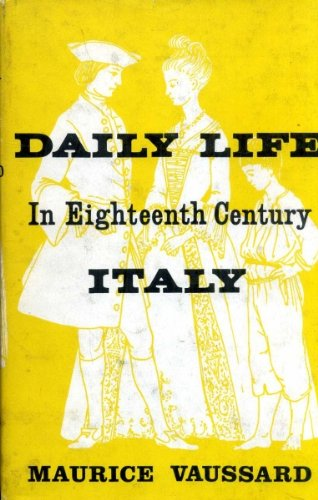 9780049450066: Daily Life in Eighteenth Century Italy