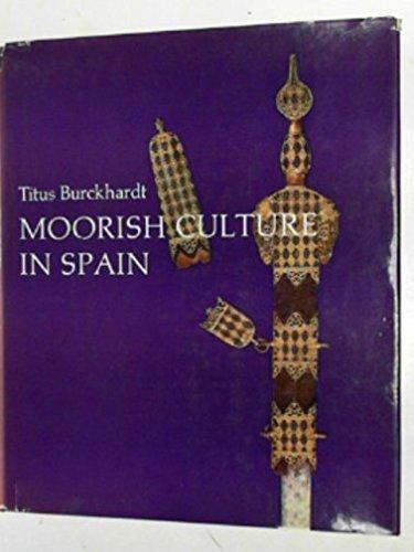 9780049460089: Moorish Culture in Spain