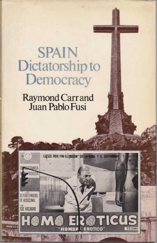 9780049460126: Spain: Dictatorship to Democracy
