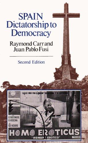 9780049460140: Spain, Dictatorship to Democracy (English and Spanish Edition)
