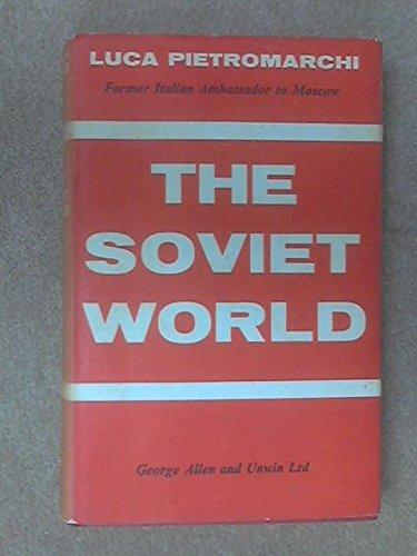 The Soviet World: Pietromarchi, Luca