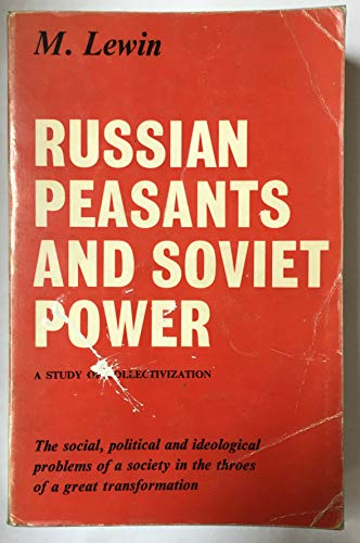 Russian Peasants and Soviet Power (0049470191) by Moshe Lewin