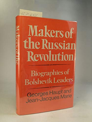 9780049470217: Makers of the Russian Revolution: Biographies of Bolshevik Leaders
