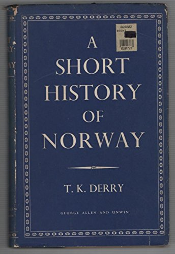 9780049480032: A short history of Norway,