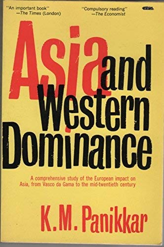 9780049500051: Asia and Western Dominance (Unwin University Books)