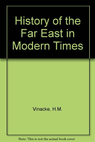 9780049500099: History of the Far East in Modern Times