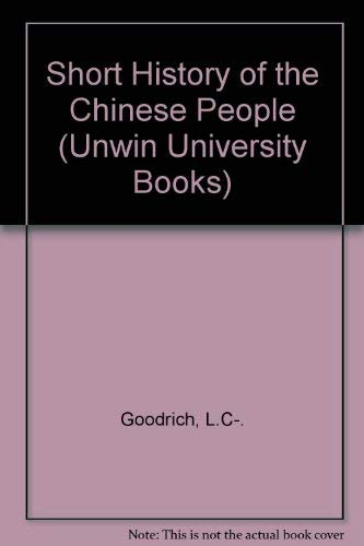 9780049510166: Short History of the Chinese People (Unwin University Books)