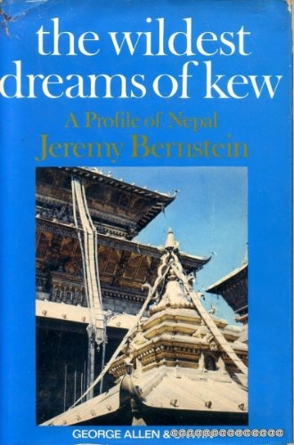 9780049510180: The Wildest Dreams of Kew: A Profile of Nepal