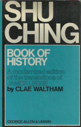 Shu Ching: Book of History: Clae Waltham