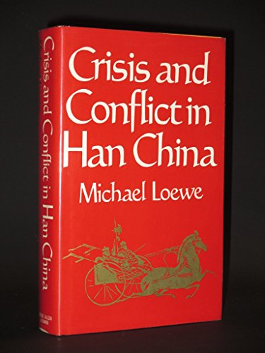 9780049510210: Crisis and Conflict in Han China 104 BC to AD 9