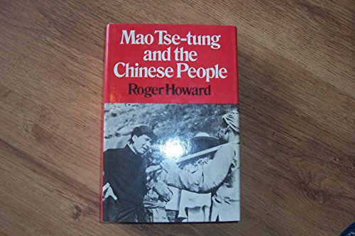 9780049510241: Mao Tse-Tung and the Chinese People