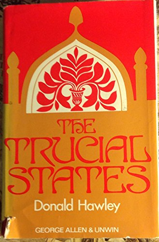 9780049530058: Trucial States