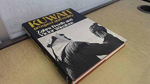 Kuwait: Prosperity and Reality: Freeth, Zahra, Winestone, H. V.