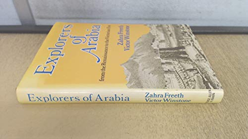 9780049530096: Explorers of Arabia: From the Renaissance to the Victorian Era