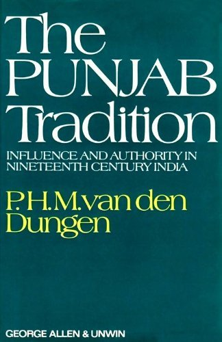 9780049540163: The Punjab Tradition: Influence and Authority in Nineteenth Century India