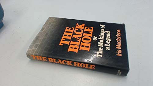 9780049540194: Black Hole: The Makings of a Legend