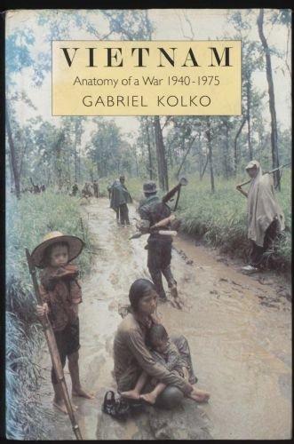 9780049590045: Vietnam: Anatomy of a War, 1940-75
