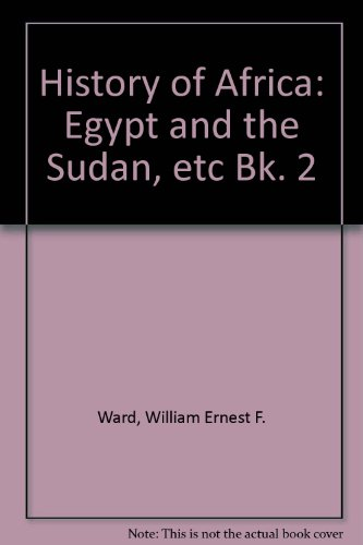 9780049600041: History of Africa: Egypt and the Sudan, etc Bk. 2