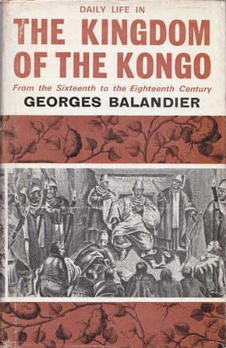 9780049660083: Daily Life in the Kingdom of the Kongo