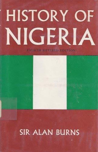 History of Nigeria: Burns, Sir Alan