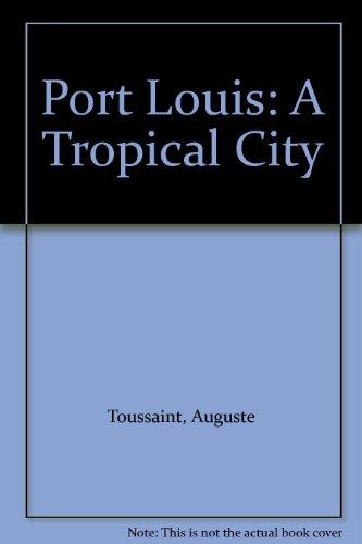 9780049690011: Port Louis: A Tropical City