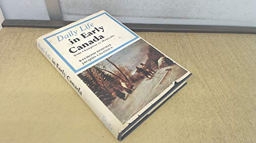9780049710023: Daily Life in Early Canada