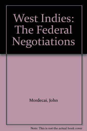 9780049720039: West Indies: The Federal Negotiations