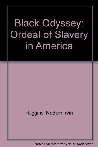 9780049730113: Black Odyssey: Ordeal of Slavery in America