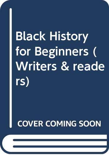 9780049730137: Black History for Beginners (Writers & readers)