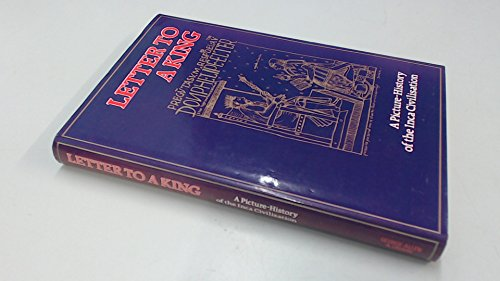 9780049850019: Letter to a King: Picture-history of the Inca Civilization