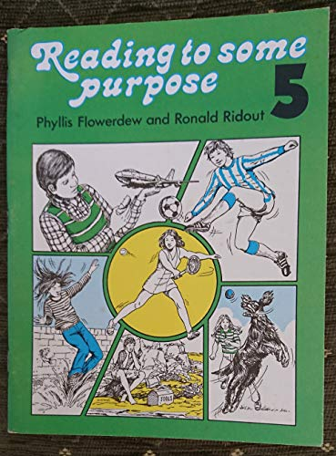 Reading to Some Purpose: v. 5: Ridout, Ronald
