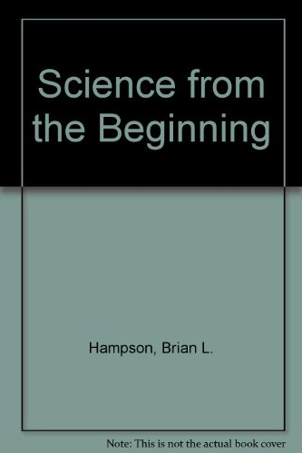 9780050002070: Science from the Beginning
