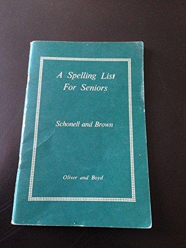 9780050004067: A Spelling List for Seniors