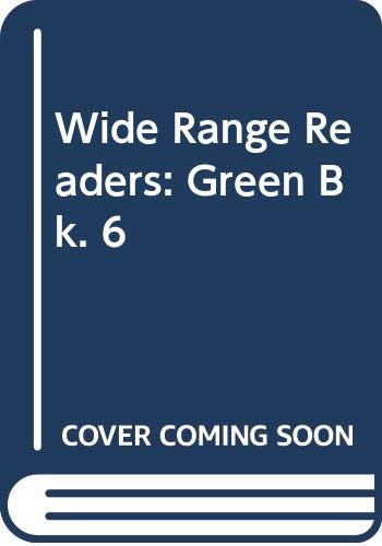 Wide Range Readers. Green Book 6: Schonell, Fred J.