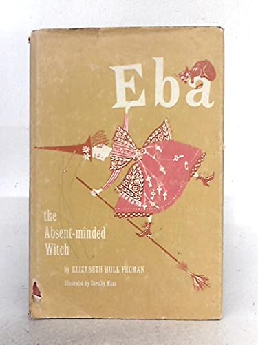 9780050006528: Eba the Absent-minded Witch