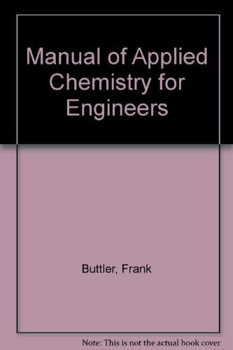 9780050007631: Manual of Applied Chemistry for Engineers
