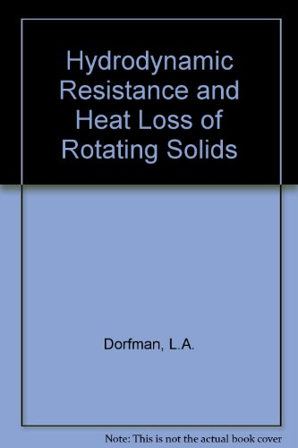 9780050008379: Hydrodynamic Resistance and Heat Loss of Rotating Solids