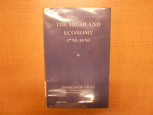 9780050008904: Highland Economy, 1750-1850