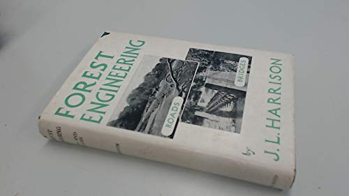 9780050009208: Forest Engineering: Roads and Bridges