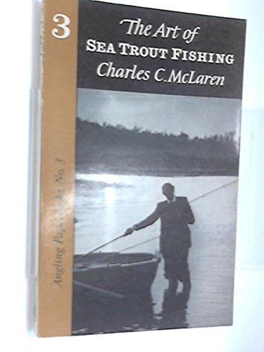 9780050010457: Art of Sea Trout Fishing (Angling Paperbacks)