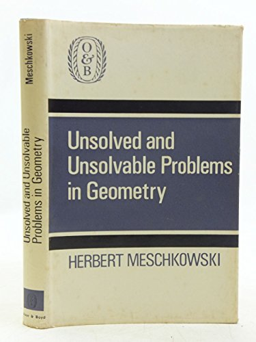 9780050010846: Unsolved and Unsolvable Problems in Geometry