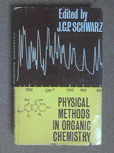 9780050011737: Physical Methods in Organic Chemistry