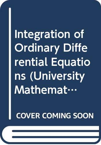9780050013052: Integration of Ordinary Differential Equations (University Mathematical Texts)