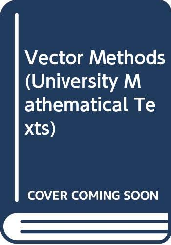 9780050013076: Vector Methods (University Mathematical Texts)