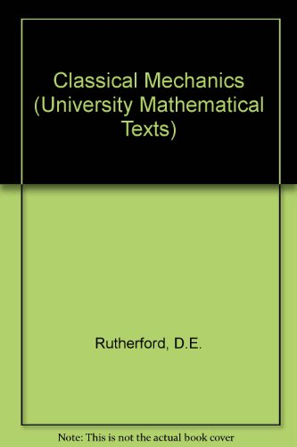 9780050013243: Classical Mechanics (University Mathematical Texts)