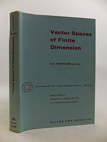 9780050013571: Vector Spaces of Finite Dimension (University Mathematical Texts)